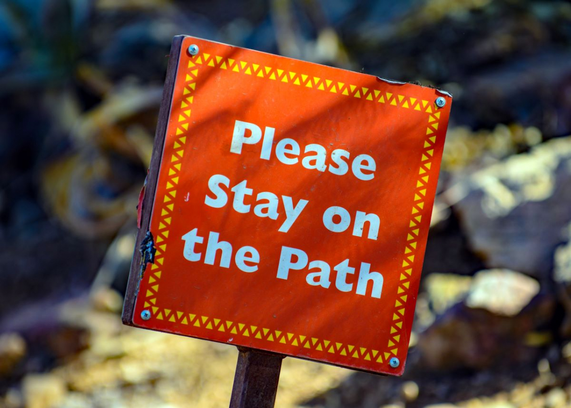 """sign with """"Please Stay on the Path"""""""