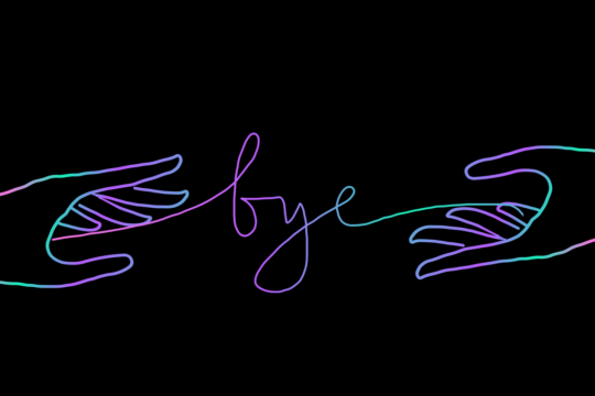 """Illustration of the outline of two hands in the colors blue, green, and purple with the word """"bye"""" connecting them both on a black background"""